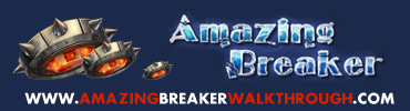 Amazing Breaker Walkthrough